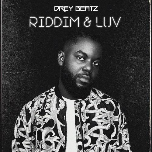Drey Beatz Riddim & Luv (FULL EP) download