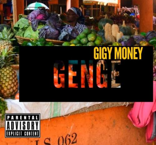 Gigy Money Ft. Kong  Genge mp3 download