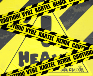 Jada Kingdom Ft. Vybz Kartel  Heavy! (Remix) mp3 download
