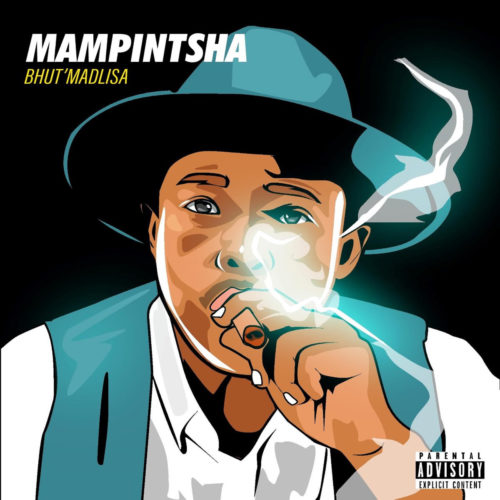 Mampintsha Take You Down Ft. R Mashesha, Sir Bubzin mp3 download
