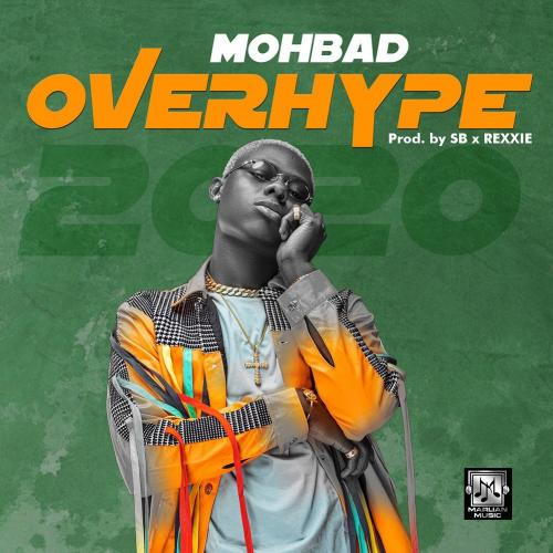 Mohbad Overhype 2020 mp3 download