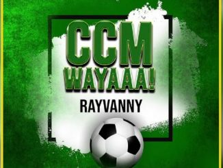 Rayvanny Ccm Wayaaa!  mp3 download