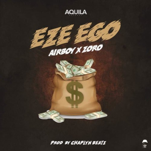 Airboy  Eze Ego Ft. Zoro mp3 download