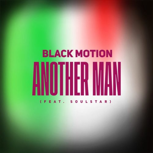 Black Motion Another Man Ft. Soulstar mp3 download