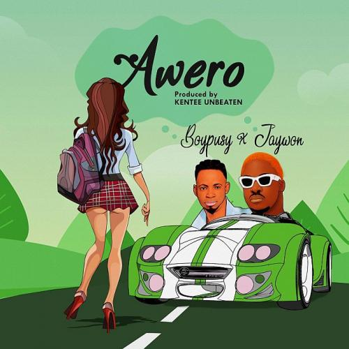 Boypusy Ft. Jaywon Awero mp3 download