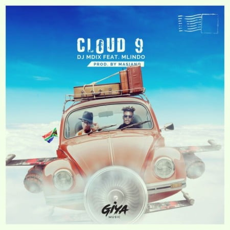 DJ Mdix Cloud 9 Ft. Mlindo The Vocalist mp3 download