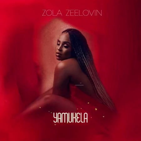 Zola Zeelovin Yamukela mp3 download