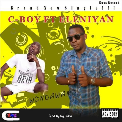 C-Boy Ft. Eleniyan  Wondawamo mp3 download