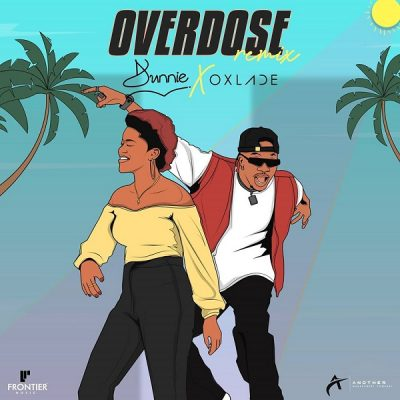 Dunnie  Overdose (Remix) Ft. Oxlade mp3 download