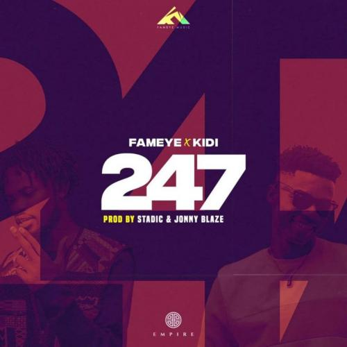 Fameye 247 Ft. KiDi mp3 download