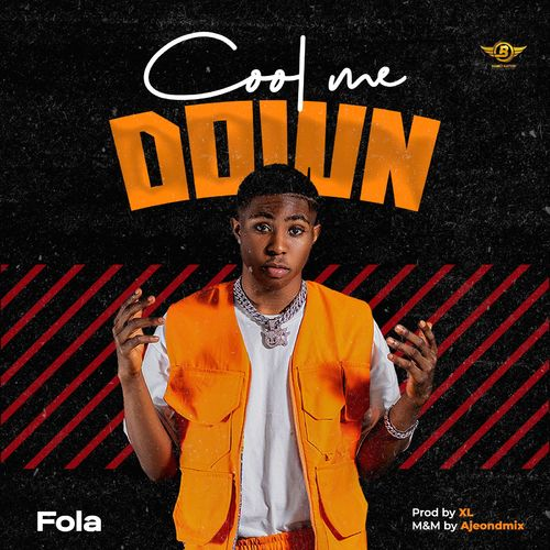Fola  Cool Me Down  mp3 download
