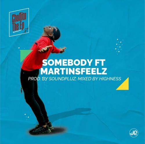 Geekaydon Ft. Martinsfeelz  Somebody mp3 download
