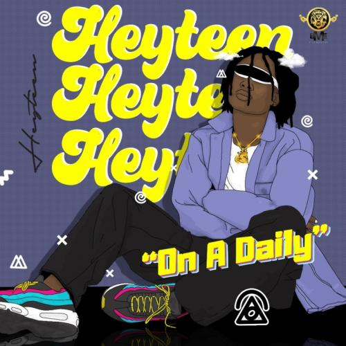 Heyteen On A Daily mp3 download