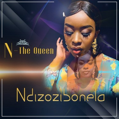 N-The Queen Ndizozibonela mp3 download