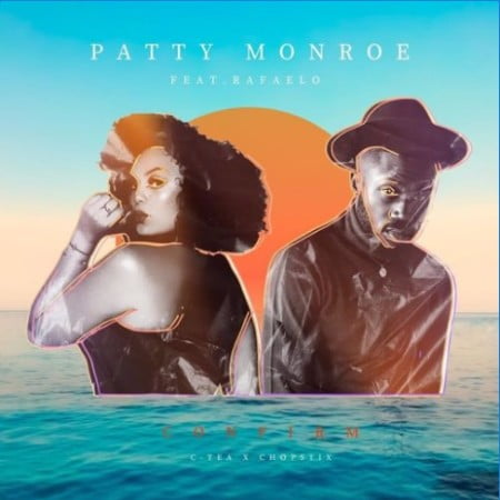 Patty Monroe  Confirm Ft. Rafealo mp3 download