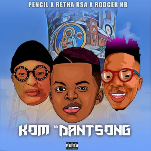 Retha Rsa Ft. Pencil & Rodger KB Kom Danstong  mp3 download