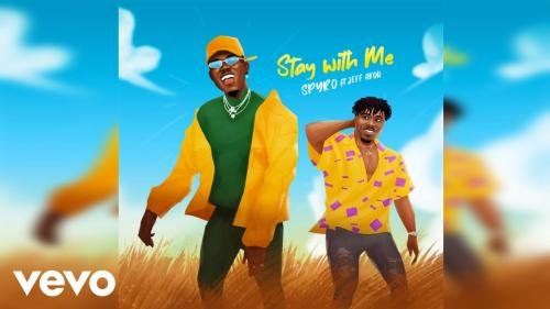 Spyro  Stay With Me Ft. Jeff Akoh mp3 download