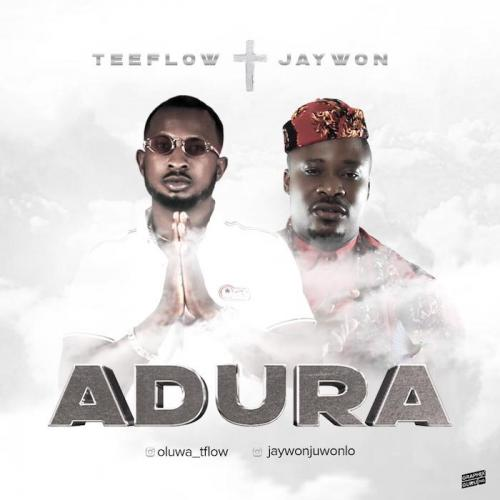 Teeflow Ft. Jaywon  Adura mp3 download