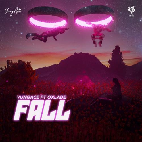 Yungace  Fall Ft. Oxlade mp3 download