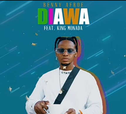 Benny Afroe Diawa Ft. King Monada mp3 download