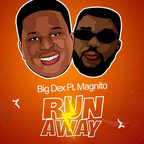 Big Dex  Run Away Ft. Magnito mp3 download