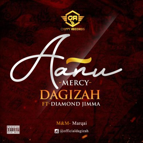 Dagizah Aanu (Mercy) Ft. Diamond Jimma mp3 download