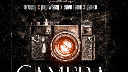 Danny S  Camera Ft. Areezy, Savefame, Papiwizzy mp3 download