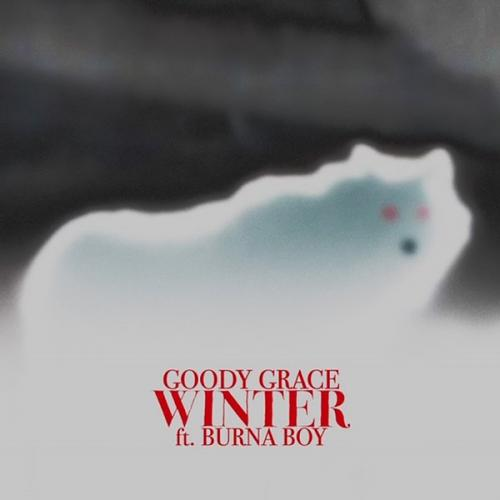 Goody Grace Winter Ft. Burna Boy mp3 download