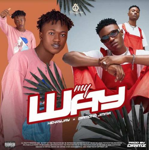 Henry Jay My Way Ft. Diamond Jimma mp3 download
