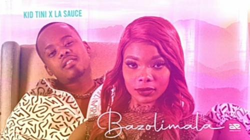 Kid Tini  Bazolimala Ft. LaSauce mp3 download