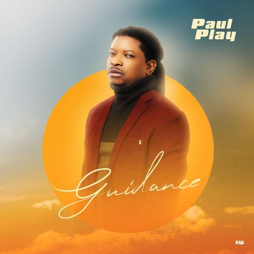 Paul Play Guidance mp3 download