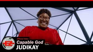 VIDEO: Judikay - Capable God Mp4 Download
