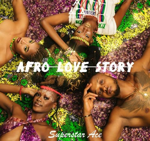 Superstar Ace  Afro Love Story (EP) download