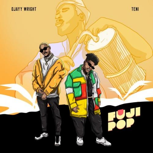 Ojayy Wright Fuji Pop Ft. Teni mp3 download