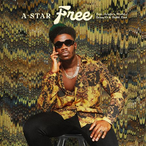 A-Star Free Ft. Donae'O, Arielle's World mp3 download