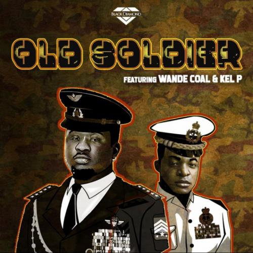 Black Diamond Old Soldier Ft. Wande Coal, Kel P mp3 download