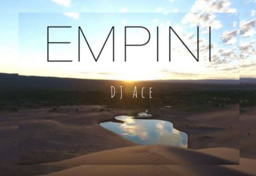 DJ Ace  Empini mp3 download