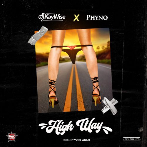 DJ Kaywise High Way Ft. Phyno mp3 download
