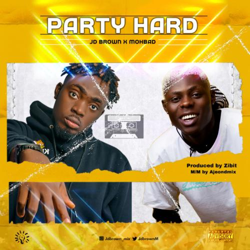 JD Brown Ft. Mohbad Party Hard mp3 download