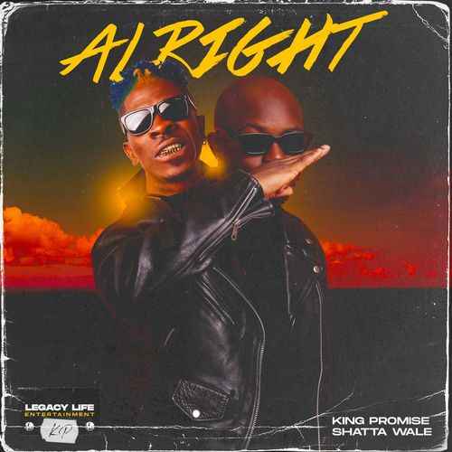 King Promise  Alright Ft. Shatta Wale mp3 download