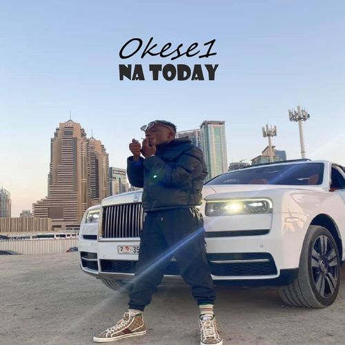 Okese1 Na Today mp3 download