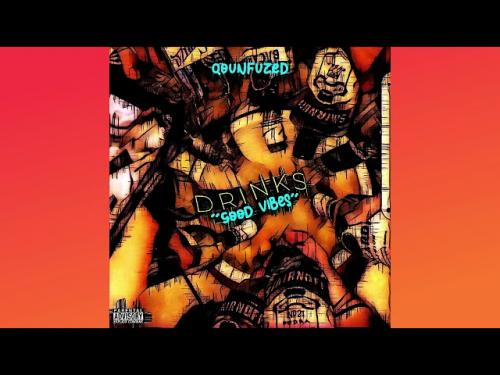 Qounfuzed  Drinks / Good Vibes mp3 download
