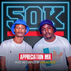 Afro Brotherz  50K Appreciation Mix mp3 download