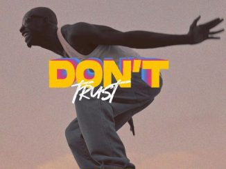 Bosom P-Yung Don't Trust mp3 download