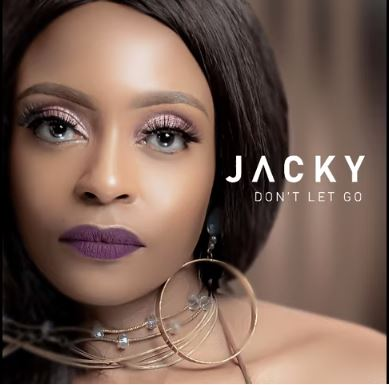 Jacky  Don't Let Go Ft. DJ Obza mp3 download