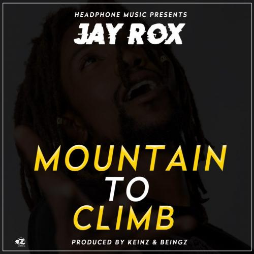 Jay Rox Mountain To Climb mp3 download