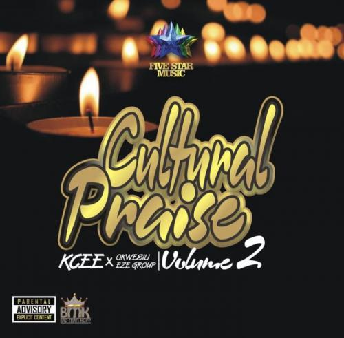 Kcee Ft. Okwesili Eze Group Cultural Praise Volume 2 mp3 download