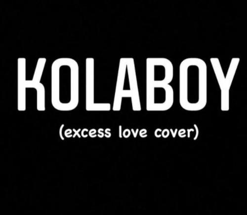 Kolaboy  Excess Love (Mercy Chinwo's Cover) mp3 download