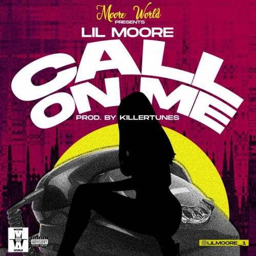 Lil Moore  Call On Me  mp3 download