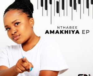 Nthabee  Amakhiya Ft. Pencil, DJ Obza mp3 download